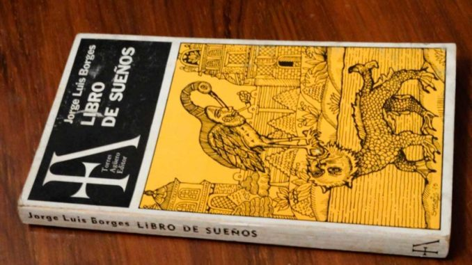 Libro de sueños Jorge Luis Borges Primera Edición